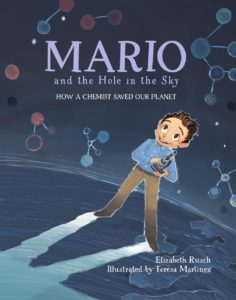 Mario and the Hole in the Sky- How a Chemist Saved Our Planet